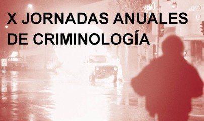 X Jornadas Anuales de Criminología