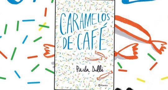 Caramelos-de-Cafe-Paula-Dalli-Portada-Web